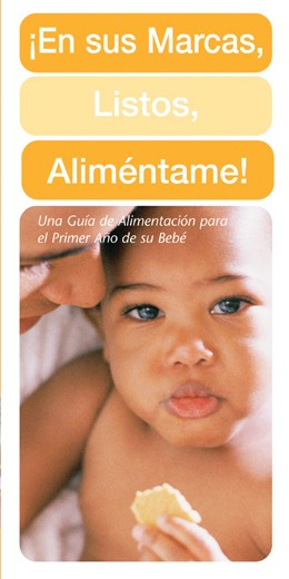 Spanish Ready, Set, Feed Me! A Guide to Feeding Your Baby The First Years